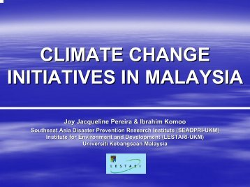 CLIMATE CHANGE INITIATIVES IN MALAYSIA - auedm