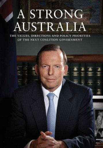 A STRONG AUSTRALIA - Liberal Party of Australia