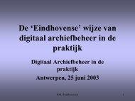 De 'Eindhovense' wijze van digitaal archiefbeheer in de praktijk
