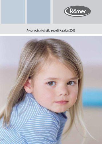 Avtomobilski otro‰ki sedeÏi Katalog 2008 - Baby Center
