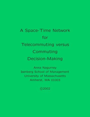 A Space-Time Network for Telecommuting versus Commuting ...