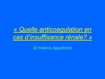 Quelle anticoagulation en cas d insuffisance renal