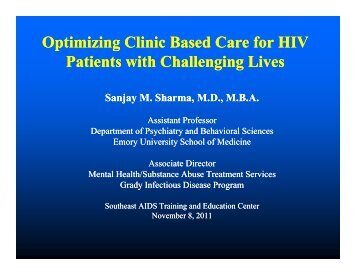 Optimizing Clinic Based Care for HIV p g p g Patients with ...