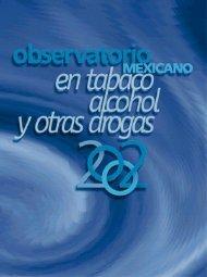 Observatorio Mexicano en Tabaco, Alcohol y Otras Drogas 2002 ...