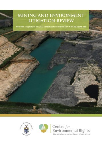 MINING ANd ENVIRONMENT lITIGATION REVIEw - Centre for ...