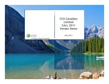 CCH Canadian Limited CALL 2011 Vendor Demo