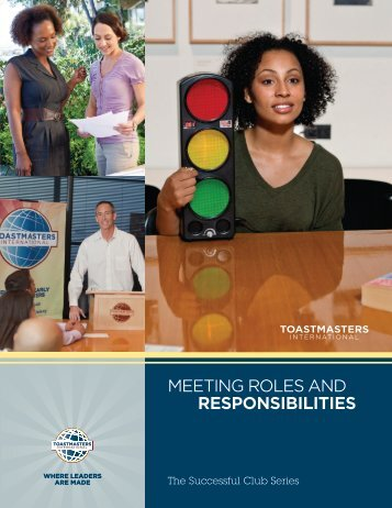 MEETING ROLES AND RESPONSIBILITIES - District 25 Toastmasters