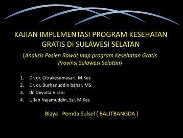 kajian implementasi program kesehatan gratis di sulawesi selatan