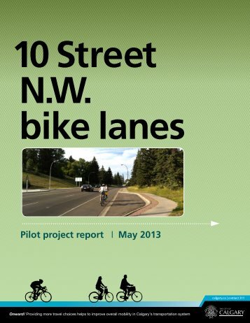 DirectDownload.aspx?target=http://www.calgary.ca/Transportation/TP/Documents/cycling/Cycling-Route-Improvements/10-st-bike-lane-report