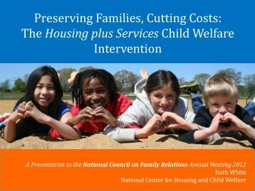 The Housing plus Services Child Welfare Intervention - National ...