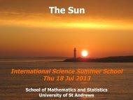 International Science Summer School 2013 - University of St Andrews
