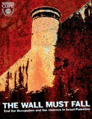 The Wall Must Fall - Canadian Union of Public Employees