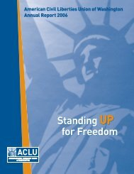 ACLU-WA 2005-06 Annual Report - ACLU of Washington