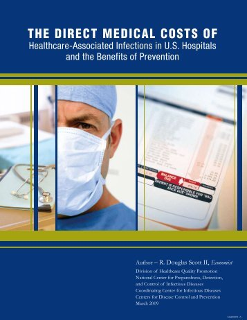 The Direct Medical Costs of HAIs in U.S. Hospitals and ... - HAI Watch