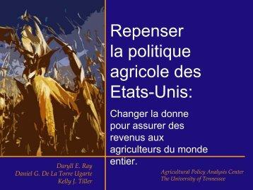 Repenser la politique agricole des Etats-Unis: - Agricultural Policy ...