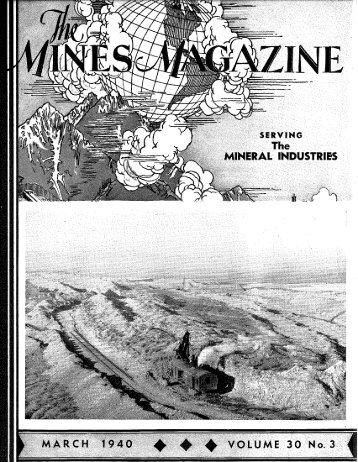 M A R C H 1 9 4 0 ^ ^ ^ V O L U M E 30 No. 3 - Mines Magazine
