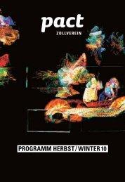 Programm Herbst / Winter 10 - PACT Zollverein