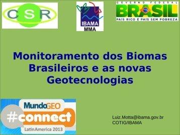 Monitoramento dos Biomas Brasileiros e as novas Geotecnologias