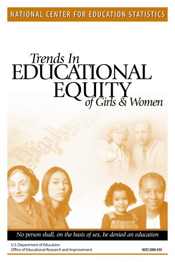 Trends in Educational Equity of Girls and Women - National Center ...