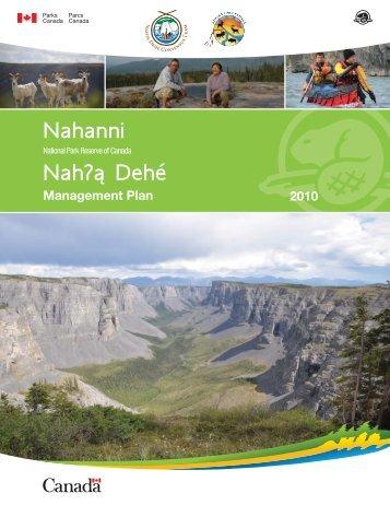 DRAFT Nahanni National Park Reserve Management Plan June, 2010