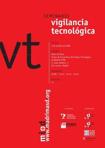 Seminario Vigilancia Tecnológica. 1 de Octubre de 2008 - Madri+d