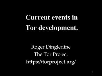 Current events in Tor development. - The Free Haven Project