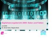 Digitalisierungsbericht 2009: Daten und Fakten