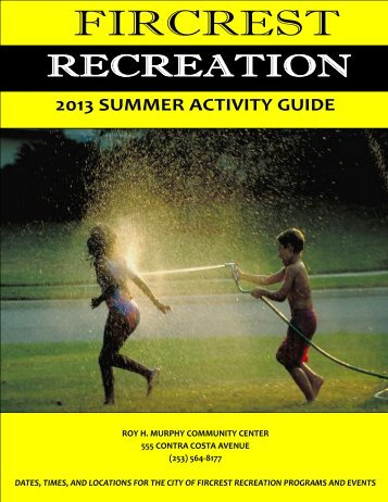 Parks and Recreation Summer Brochure - City of Fircrest