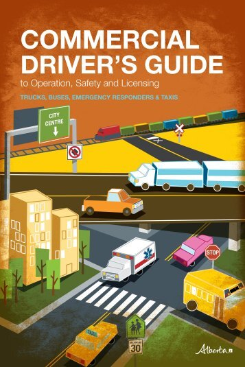 Commercial driver's guide to operation, safety and licensing