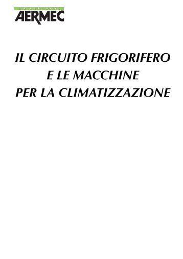 il circuito frigorifero e le macchine per la climatizzazione - Edilportale