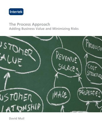 The Process Approach: Adding Business Value and ... - Intertek