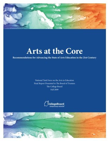 Arts at the Core - College Board Advocacy & Policy Center