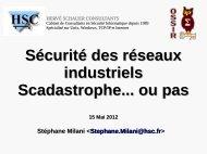 Sécurité des réseaux industriels Scadastrophe... ou pas - OSSIR