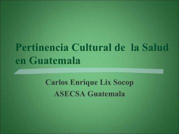 Pertinencia Cultural de la Salud en Guatemala - CISAS | Centro de ...