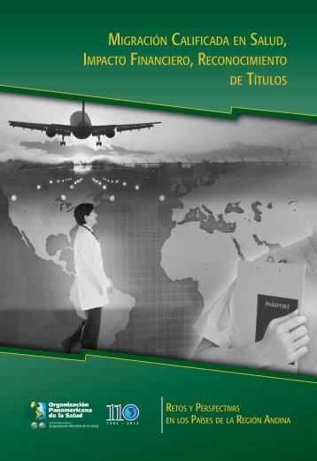 migración calificada en salud, impacto financiero ... - PAHO/WHO
