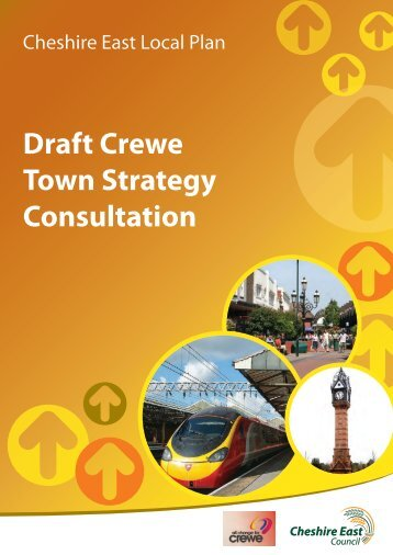 Crewe Town Strategy - Cheshire East Council - Consultation Home