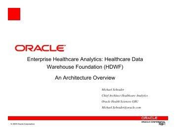 Enterprise Healthcare Analytics: Healthcare Data Warehouse ...