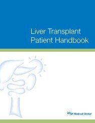 Liver Transplant Patient Handbook - UCSF Medical Center