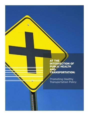 At the Intersection of Public Health and Transportation - American ...