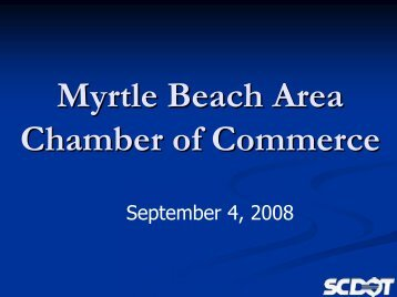 SCDOT Facts - Myrtle Beach Area Chamber of Commerce