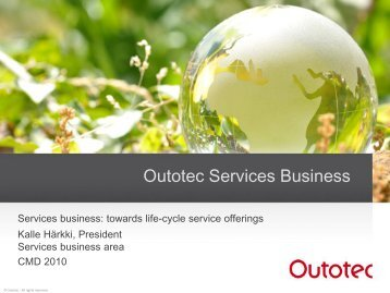 Towards life-cycle service offerings - Outotec