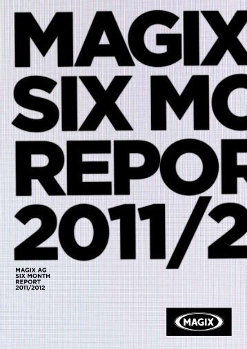 magix ag six month report 2011/2012 - MAGIX Investor Relations