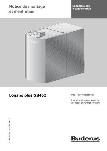 Notice de montage et d'entretien Logano plus GB402 - Buderus