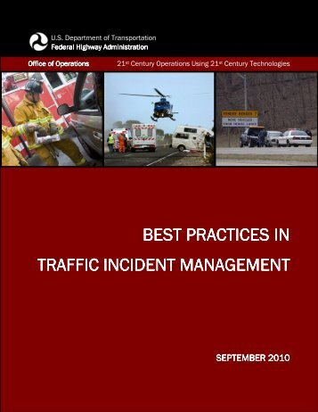 Best Practices in Traffic Incident Management - FHWA Operations ...