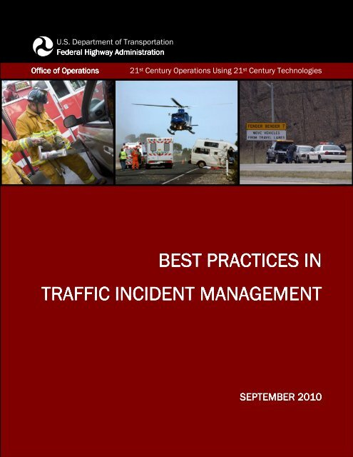 Best Practices in Traffic Incident Management - FHWA Operations