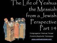 Life of the Messiah part 12 - Congregation Yeshuat Yisrael