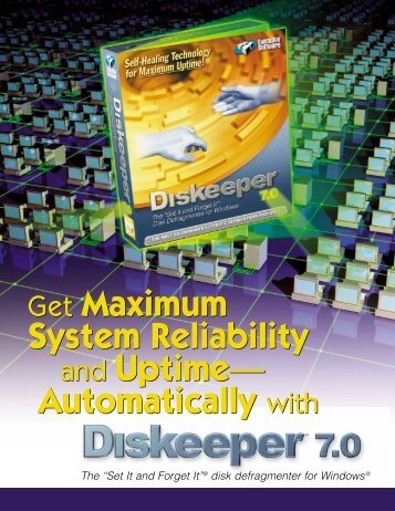 Get Maximum System Reliability and Uptime— Automatically with ...