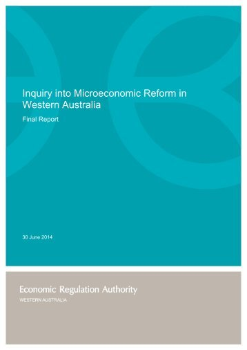 Final Report - Inquiry into Microeconomic Reform in Western Australia