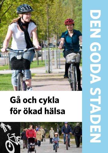 Gå och cykla för ökad hälsa - Trafikverkets webbutik