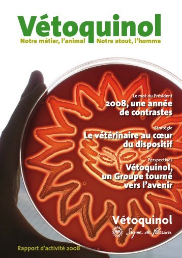 Rapport d'activité 2008 - Vétoquinol